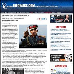 » Brand Obama: Totalitarianism 2.0 Alex Jones