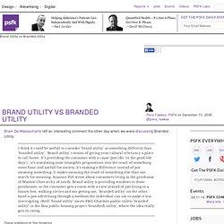 Brand Utility vs Branded Utility
