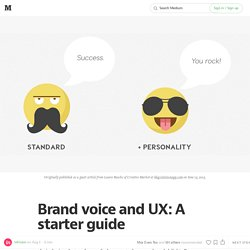 Brand voice and UX: A starter guide