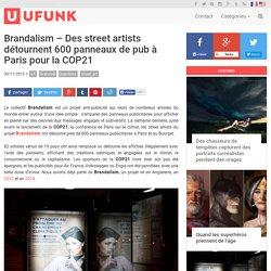 Brandalism – Des street artists détournent 600 panneaux de pub à Paris pour la COP21