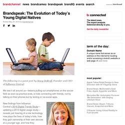 Brandspeak: The Evolution of Today's Young Digital Natives