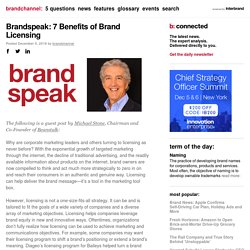 Brandspeak: 7 Benefits of Brand Licensing