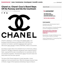 Chanel vs. Chanel: Coco's Brand Steps Off the Runway and Into the Courtroom