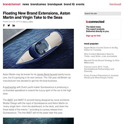 Floating New Brand Extensions, Aston Martin and Virgin Take to the Seas - brandchannel: