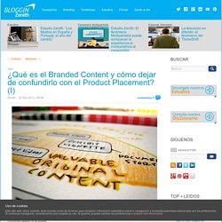 ¿Qué es el Branded Content y cómo dejar de confundirlo con el Product Placement? (I)