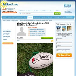 Why Branded AFL Footballs are THE BEST For the Trainees?