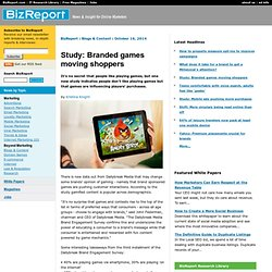 Study: Branded games moving shoppers - Blogs & Content - BizReport