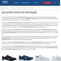 Buy Branded Sports Shoes for Mens Online, Best Sports Shoes for Men