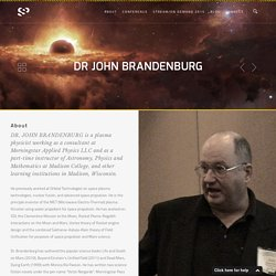 Dr John Brandenburg - Secret Space Program
