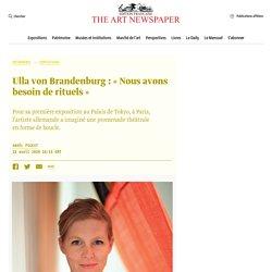 Ulla von Brandenburg : « Nous avons besoin de rituels »