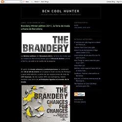 Brandery Winter edition 2011, la feria de moda urbana de Barcelona