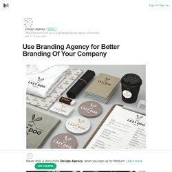 Use Branding Agency for Better Branding Of Your Company