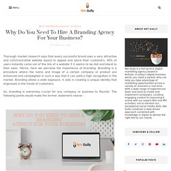 Why Do You Need To Hire A Branding Agency For Your Business?