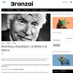 Branding y Arquetipos. La Mente y la Marca.
