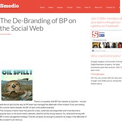 The De-Branding of BP on the Social Web | - SmedioSmedio