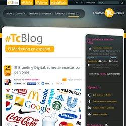 El Branding Digital, conectar marcas con personas