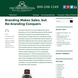 Branding Makes Sales, but Re-branding Conquers