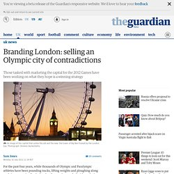 Branding London: selling an Olympic city of contradictions