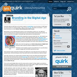 Branding in the Digital Age - What Does That Mean? | GottaQuirk