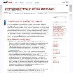 3 Key Reasons that Make Branding Important @ Ensure an Identity through Effective Brand Layout