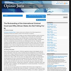 Blog Archive The Re-branding of the International Criminal Court (and Why African States Are Not Falling For It)