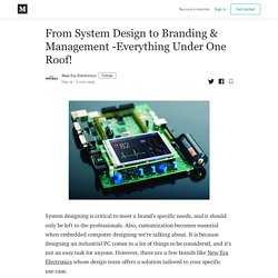 From System Design to Branding & Management -Everything Under One Roof!