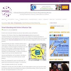 Smart Branding and Online Influence Tips