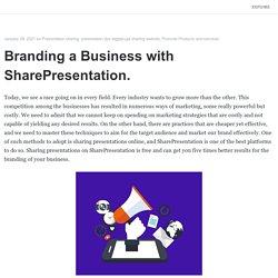Branding a Business with SharePresentation.