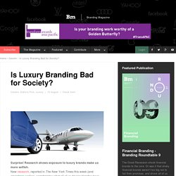 Is Luxury Branding Bad for Society?