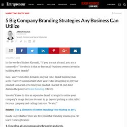 5 Big Company Branding Strategies Any Business Can Utilize