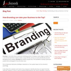 How Branding Can Take Your Business to the Top in Google?