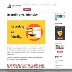 Branding vs. Identity