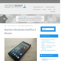 Brandon Mendoza's OnePlus 2 Review