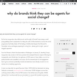 why do brands think they can be agents for social change?