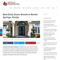 Best Entry Doors Brands in Bonita Springs, Florida
