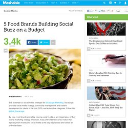 5 Food Brands Building Social Buzz on a Budget