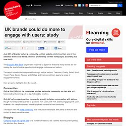 UK brands could do more to engage with users: study | Econsultan