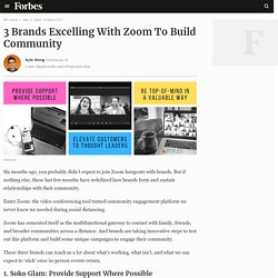 3 Brands Excelling With Zoom To Build Community