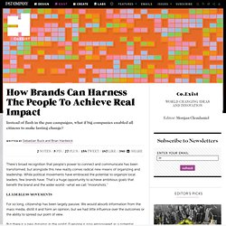 How Brands Can Harness The People To Achieve Real Impact