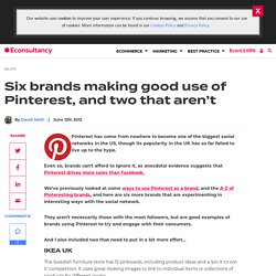 Six brands making good use of Pinterest, and two that aren't