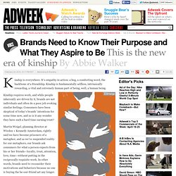 Brands Need to Know Their Purpose and What They Aspire to Be