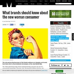 What brands should know about the new woman consumer