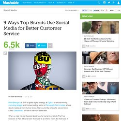 9 Ways Top Brands Use Social Media for Better Customer Service