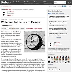Welcome to the Era of Design
