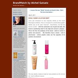 BrandWatch by Michel Gutsatz: Lierac: modern or private label?