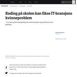 Koding på skolen kan fikse IT-bransjens kvinneproblem – NRK Hordaland – Lokale nyheter, TV og radio