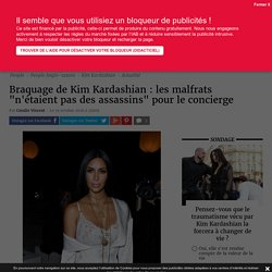 """Braquage de Kim Kardashian : les malfrats """"n'étaient pas des assassins"""" pour..."""