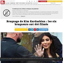 Braquage de Kim Kardashian : les six braqueurs ont été filmés