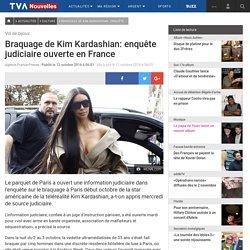 Braquage de Kim Kardashian: enquête judiciaire ouverte en France