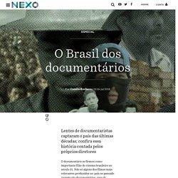 O Brasil dos documentários - Nexo Jornal